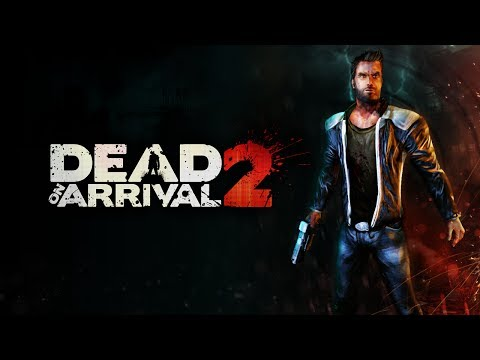 Dead on Arrival 2 - мочим зомби на Android ( Review)