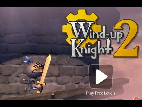 Wind-up Knight 2 - спасаем королевство на Android